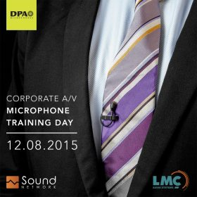 DPA Corporate AV Microphone Training Day