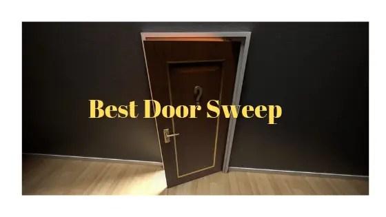 Best Door Sweep