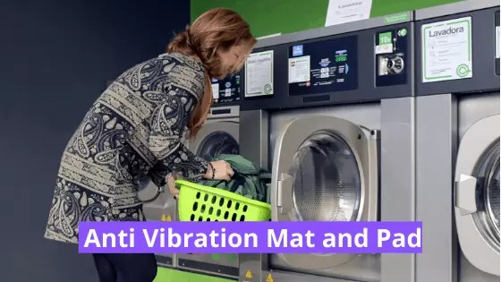 Best Anti Vibration Pads and Mat (Exclusive Review) : Reduce Washing Machine Vibrations