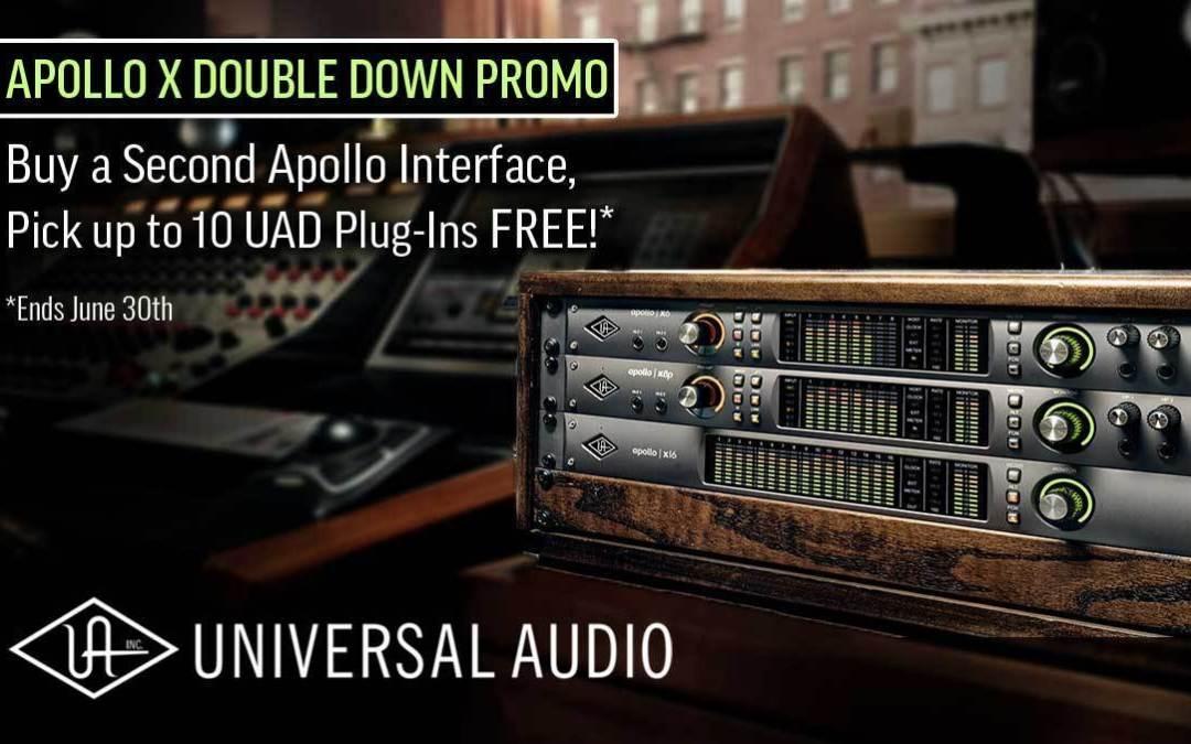 Universal Audio Apollo X Double Down Promotion: EXTENDED THRU 6/30!