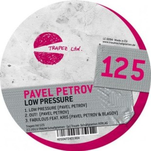 Pavel Petrov - Low Pressure - Trapez Ltd