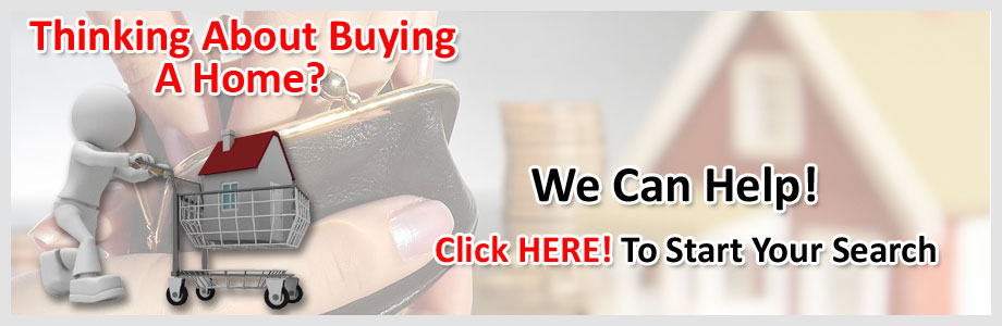 Click Here to Start Your Home Search