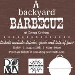 Backyard BBQ at Doma Kitchen kicks off the Labor Day Weekend!