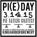 Celebrate Pi Day with Delicious Pie at King Harbor Brewing Co.