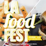 Summer Festival Season Kicks Off with LA Food Fest 2017
