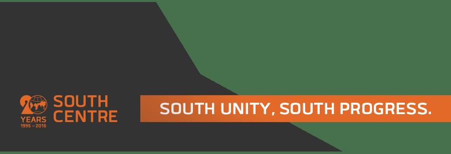 The South Centre • South Unity, South Progress