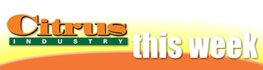 The Citrus Industry This Week masthead represents the e-newsletter being sent weekly to growers and industry