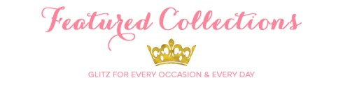 Southern Belle Glitz Featured Collections