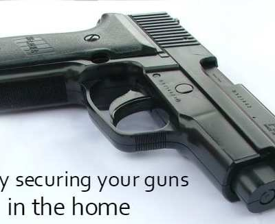 Securing Your Guns in the Home Safely!