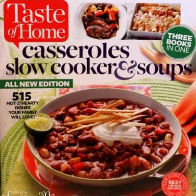 Taste of Home: Casseroles, Slow Cookers and Soups