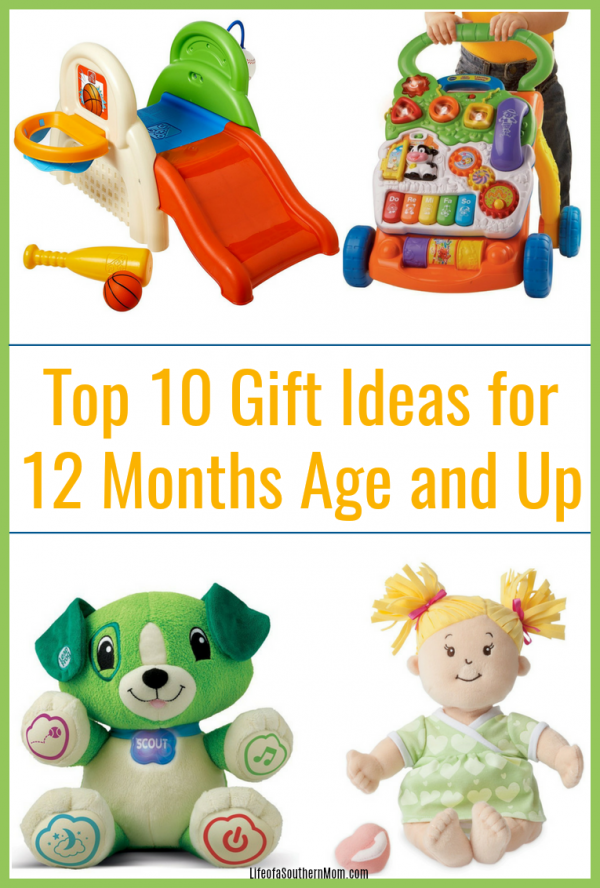 Top 10 Gift Ideas for 12 Months Age and Up