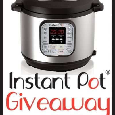Win the Instant Pot Giveaway! Ends 6/3