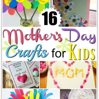 16 Mothers Day Craft for Kids to Make
