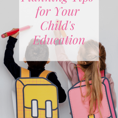 Smart Planning For Your Child's Education