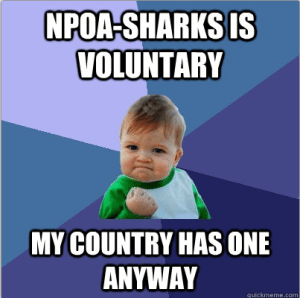 Success kid is right to celebrate. Most shark fishing nations do not yet have an NPOA-sharks