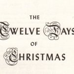 Twelve Days of Christmas – Just A Song? (Part II)