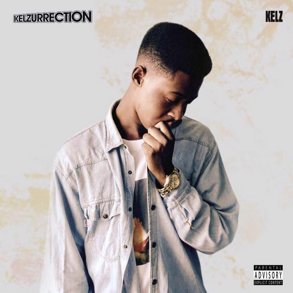 Kelz – KELZURRECTION mixtape cc @1rapperkelz