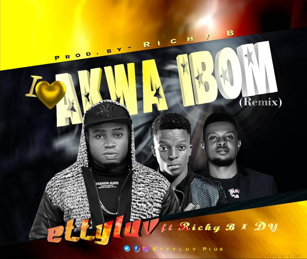 Music: Ettyluv – Akwa Ibom ft Richy B