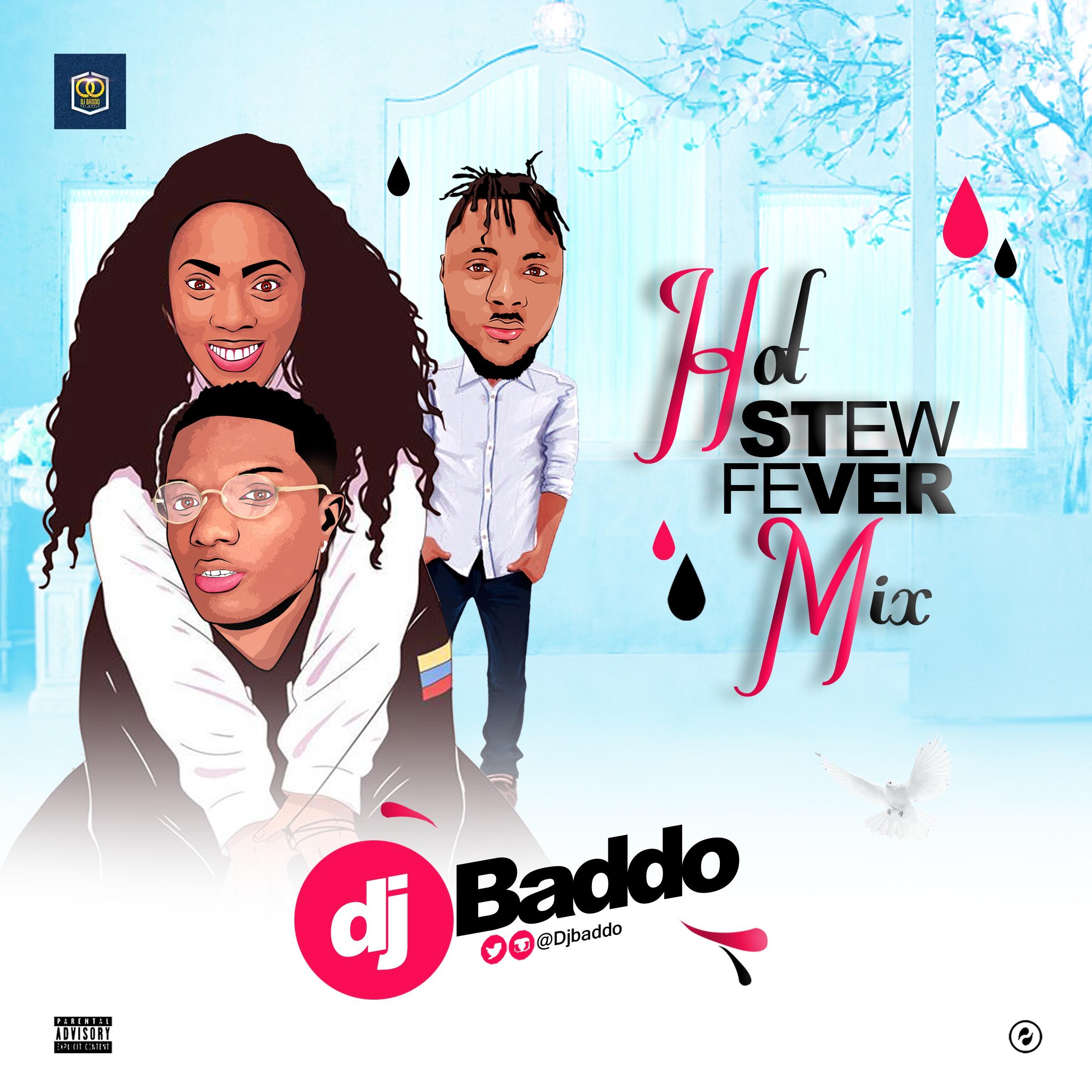 Dj Baddo Hot Stew Fever Mix