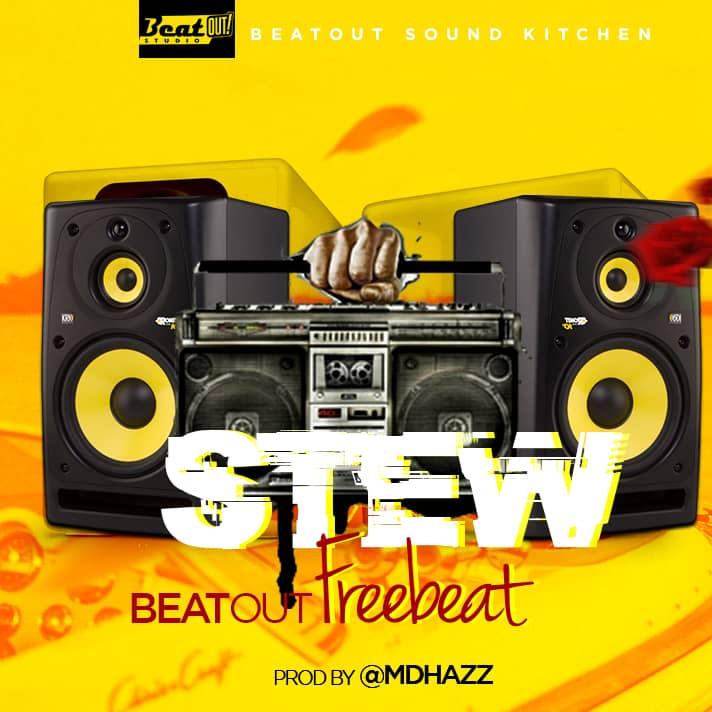 FREE BEAT: Stew Beatout Free beat (Prod. MdHazz)