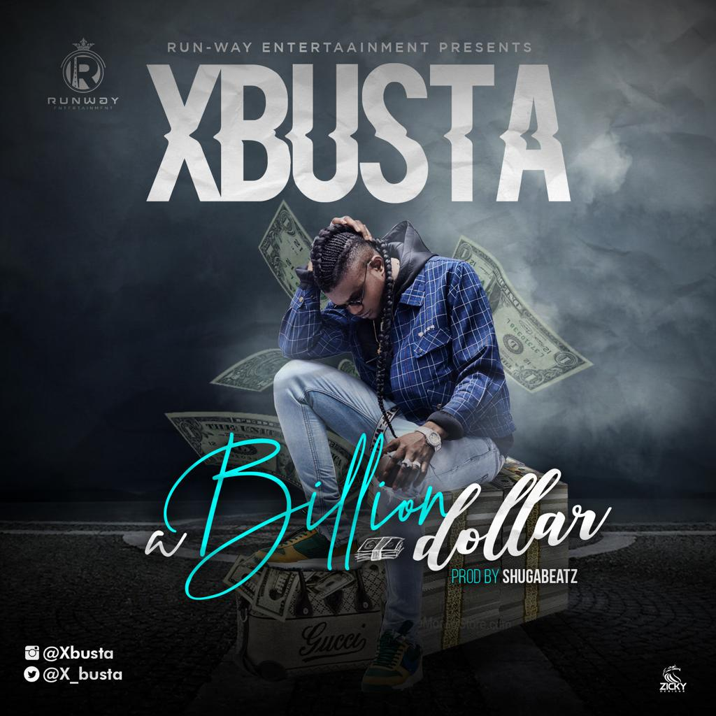 Xbusta – Billion Dollar Art
