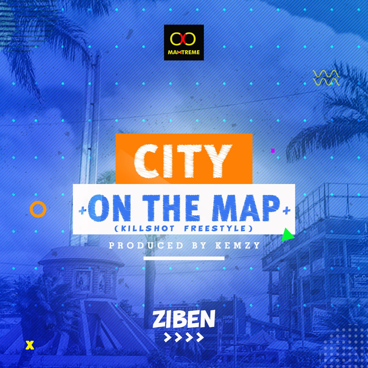 Music: Ziben - City On The Map (Killshot freestyle)
