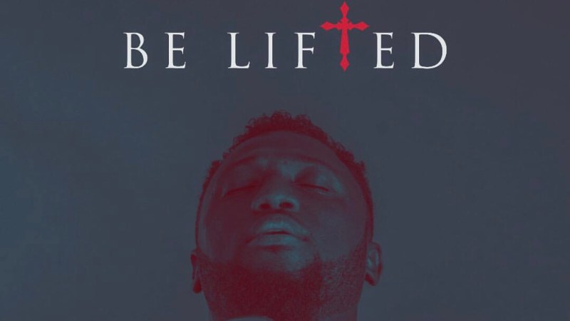 Music: Be Lifted by M.O.G (Audio and Video)