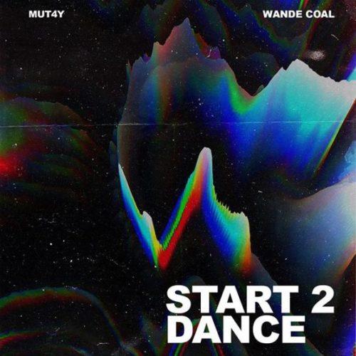 mut4y-ft-wande-coal-start-2-dance-585×585