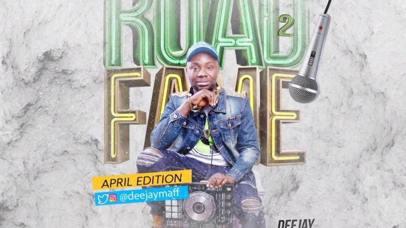 Dj Maff – Road2Fame April Edition (Party Mix)