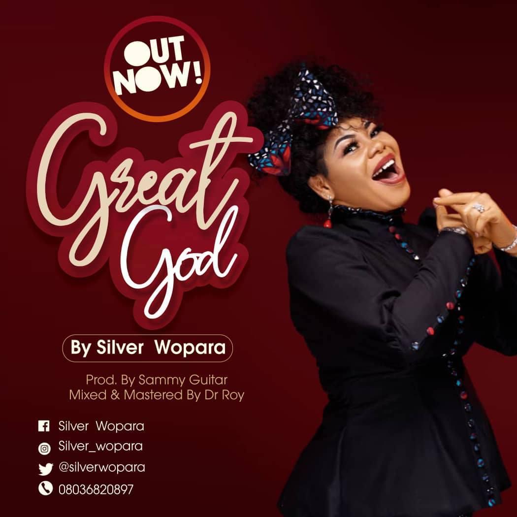 Silver Wopara – Great God @silverwopara