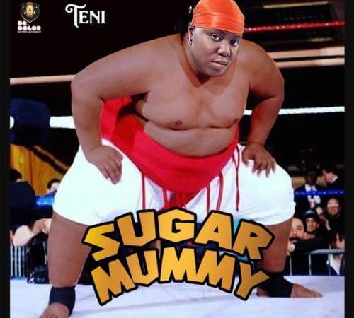 "Music: Teni – ""Sugar Mummy"