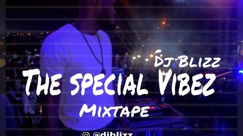 DJ Blizz -The Special Vibez @djblizz_