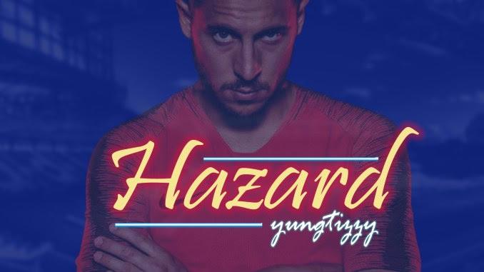 MUSIC: Yung Tizzy – Hazard