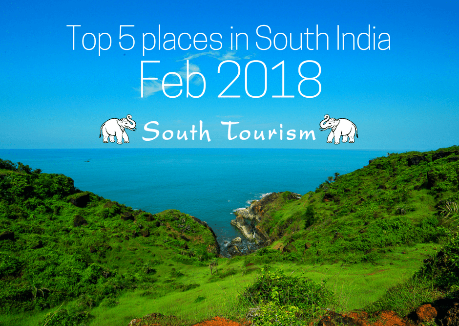 best places in South India to visit in February month
