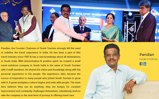 About the Founder and Chairman of South Tourism, Mr. Pandian Kumaravel