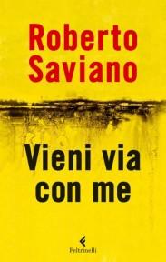 Copertina del libro Vieni via con me di Roberto Saviano