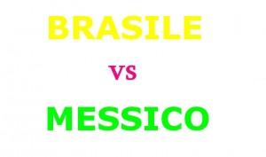 Brasile vs Messico