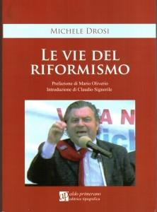 le-vie-del-riformismo-di-michele-drosi