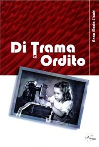 """L'Arca presenta """"Di Trama e Ordito"""", un libro di storia collettiva scritto da Anna Ficchì"""