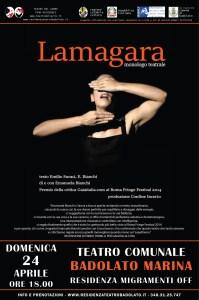 """Domenica 24 aprile al Teatro Comunale di Badolato """"Lamagara"""""""