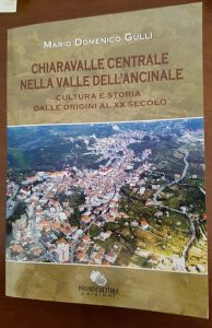 Chiaravalle Centrale e la sua storia nel libro di Mario Domenico Gullì