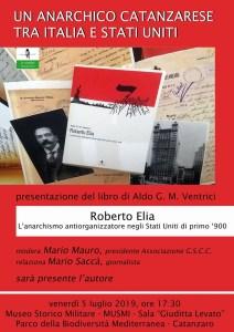 La storia dell'anarchico catanzarese negli Usa Roberto Elia rivive nel nuovo libro di Aldo Ventrici