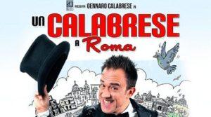 """Teatro Soverato – Venerdì 29 novembre in scena """"Un Calabrese a Roma"""""""