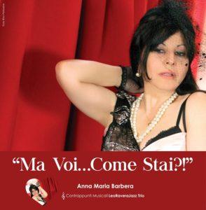 """Anna Maria Barbera in """"Ma voi… come stai?"""" al Teatro Comunale di Catanzaro"""