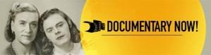Documentary Now Banner