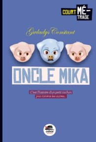L'oncle Mika Gwladys Constant
