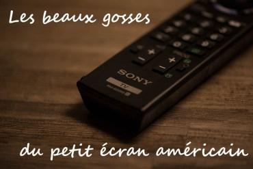beaux-gosses-series-tv-americaines