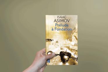 Prélude à fondation de l'auteur Isaac Asimov
