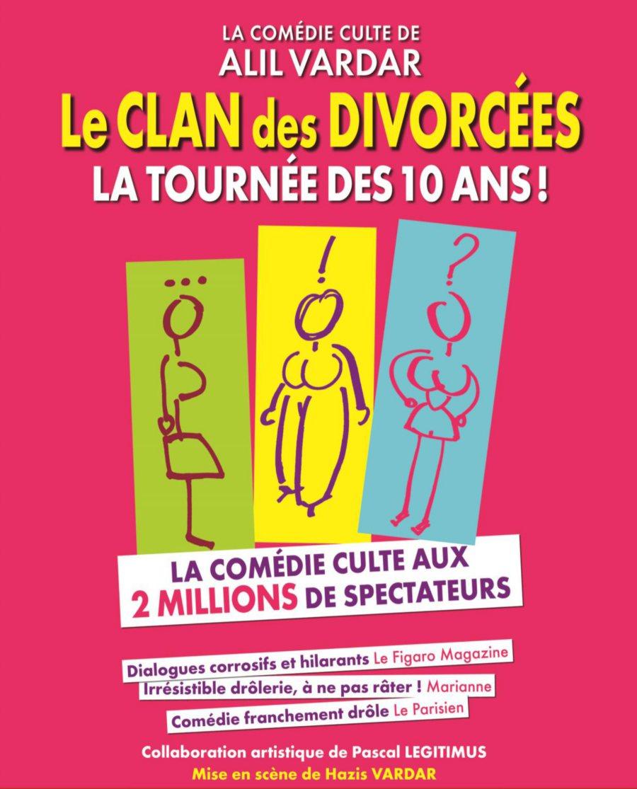 Affiche de la pièce Le clan des divorcées