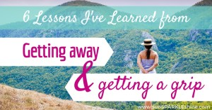 6-Lessons-Learned-from-Getting-Away-and-Getting-A-Grip-1024x536